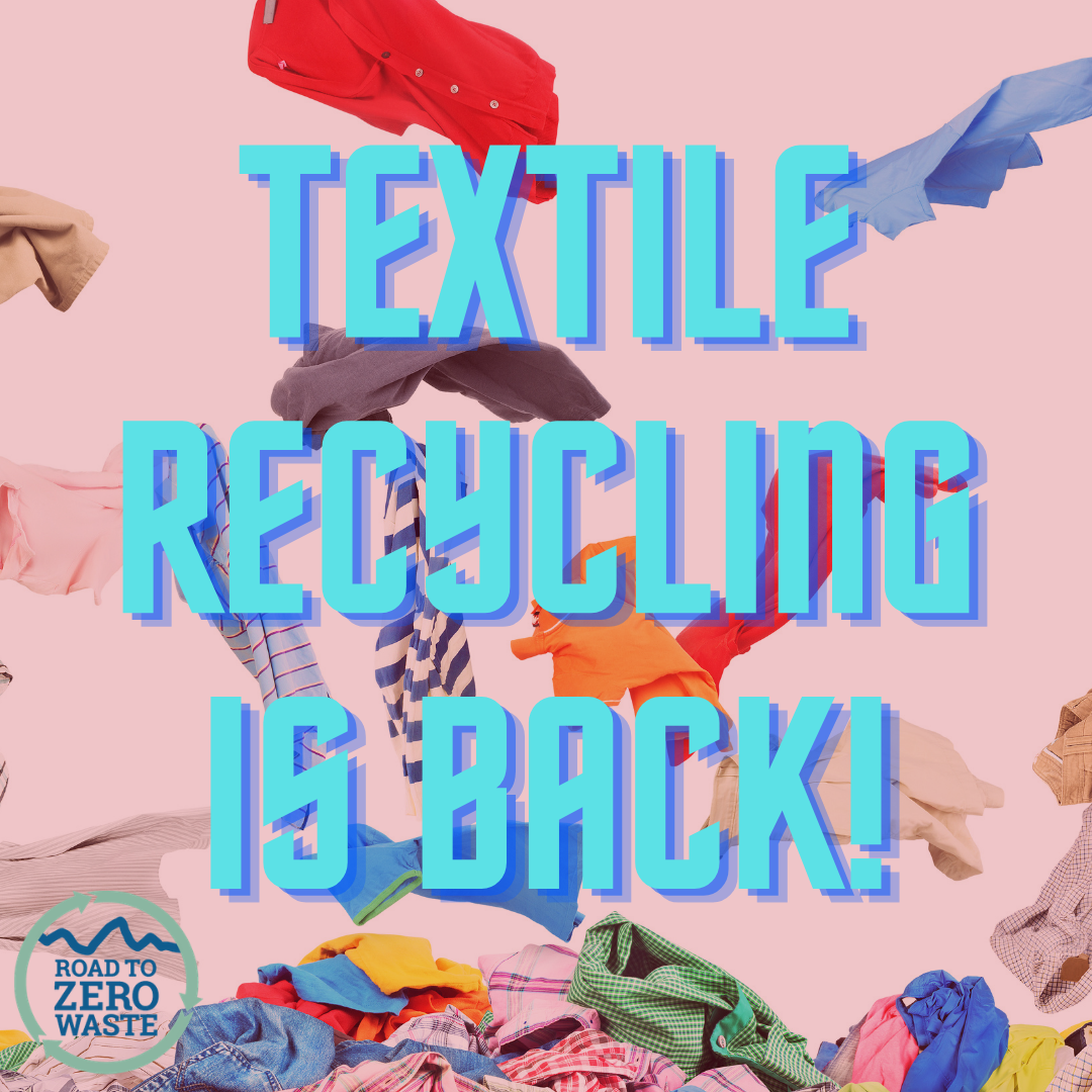 textile recycling is back!
